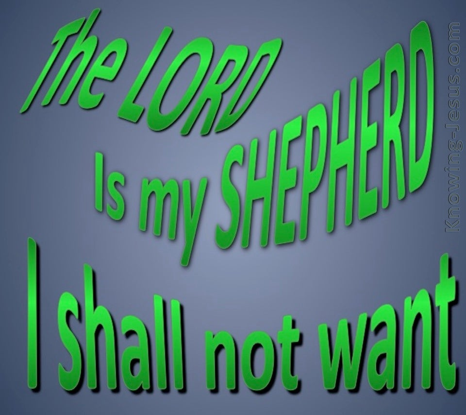 Psalm 23:1 The Lord Is My Shepherd (green)